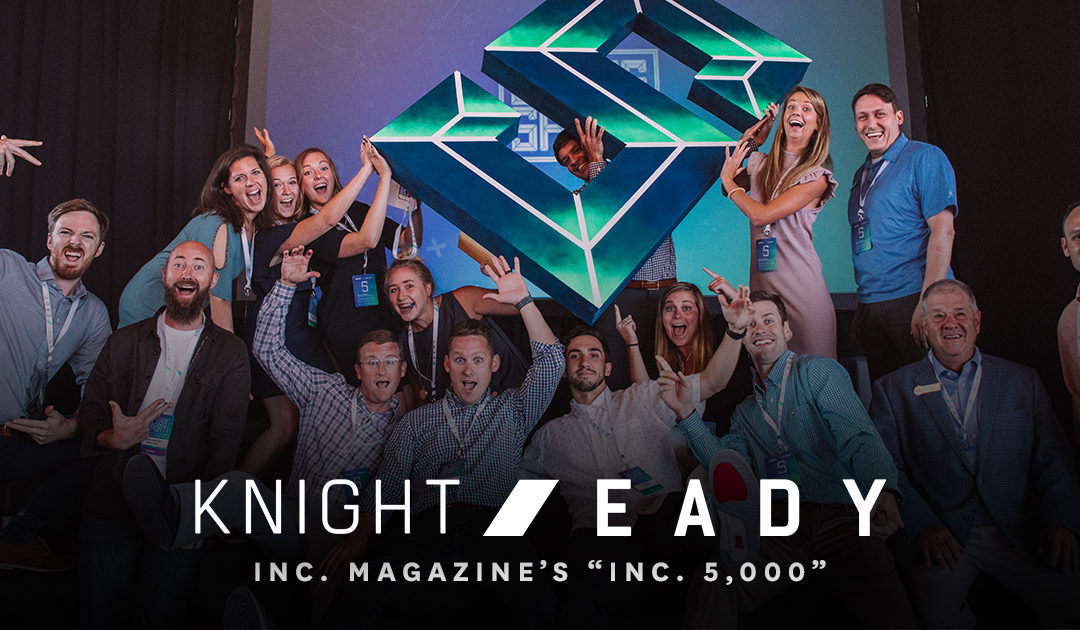 Knight Eady named to Inc. magazine's annual Inc. 5,000 list